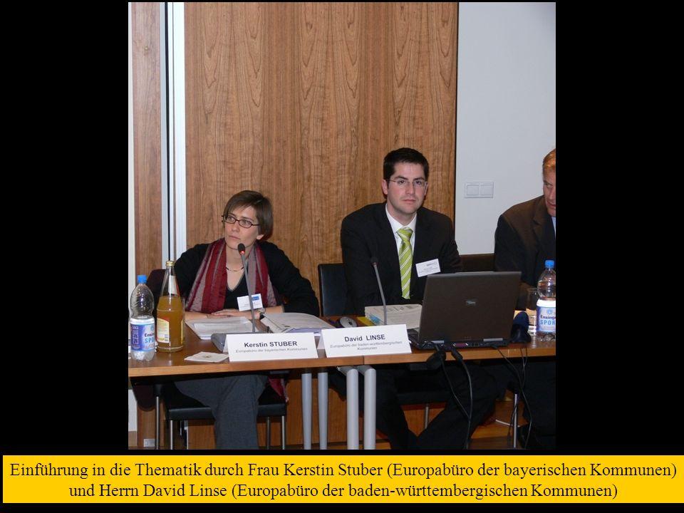 Einführung in die Thematik durch Frau Kerstin Stuber (Europabüro der bayerischen Kommunen) und Herrn David Linse (Europabüro der baden-württembergisch