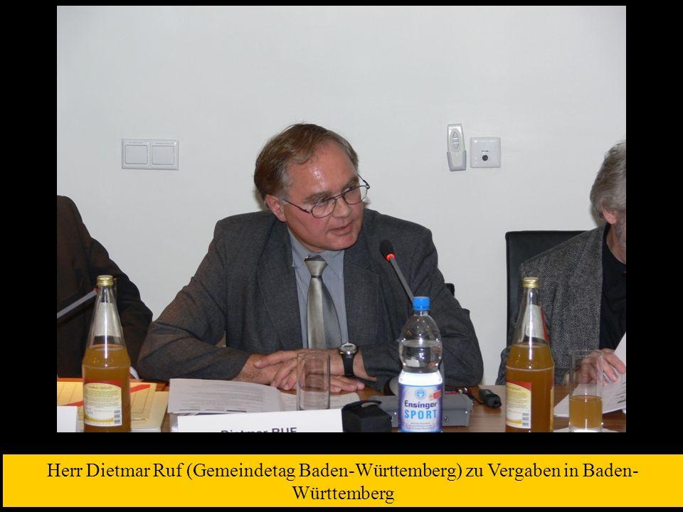 Herr Dietmar Ruf (Gemeindetag Baden-Württemberg) zu Vergaben in Baden- Württemberg