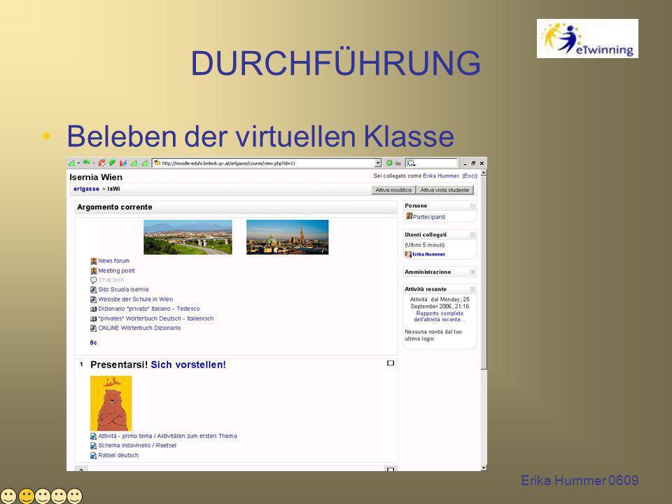 Erika Hummer 0609 DURCHFÜHRUNG Beleben der virtuellen Klasse