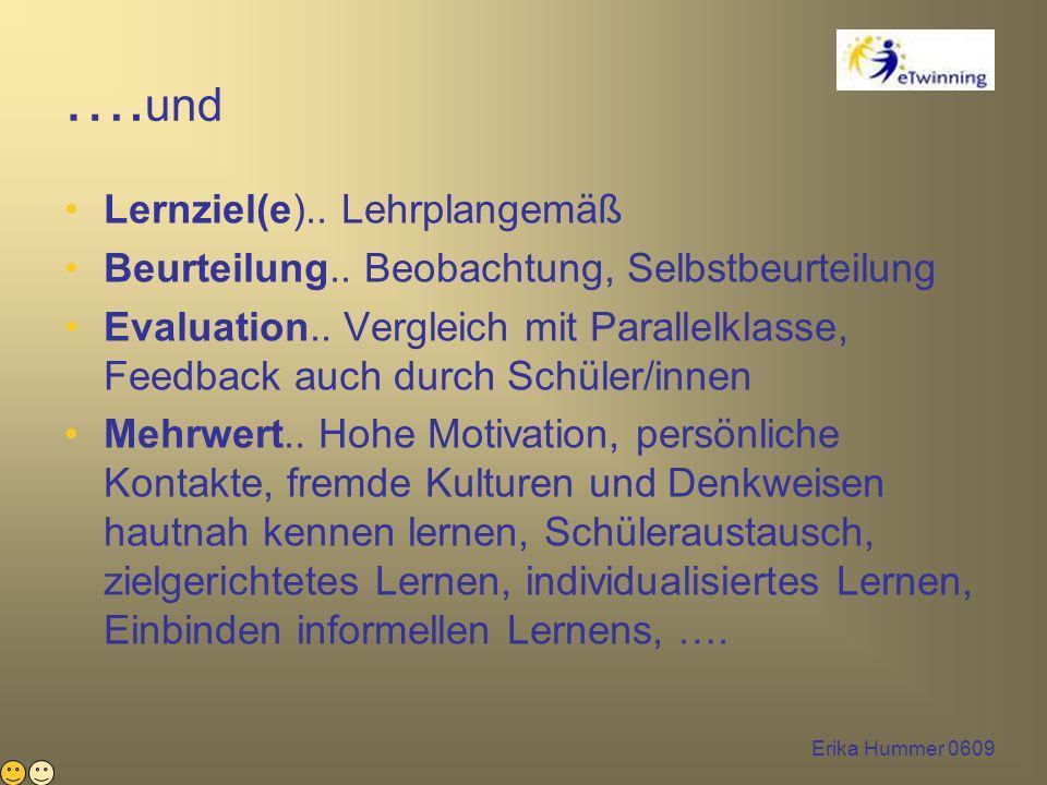 Erika Hummer 0609 ….und Lernziel(e).. Lehrplangemäß Beurteilung..