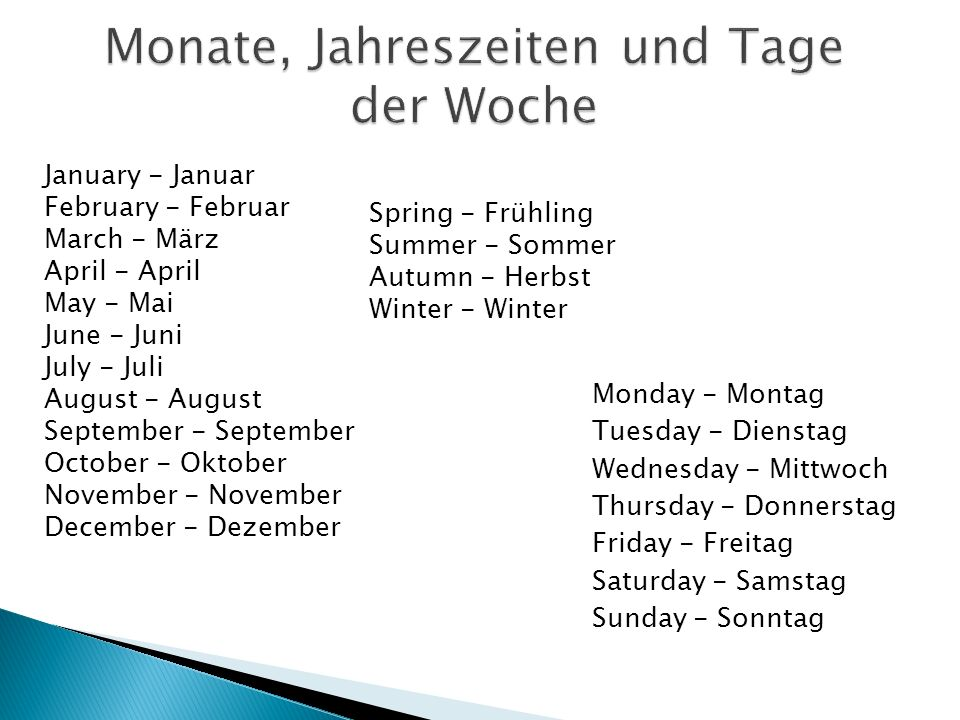 Monday - Montag Tuesday - Dienstag Wednesday - Mittwoch Thursday - Donnerstag Friday - Freitag Saturday - Samstag Sunday - Sonntag January - Januar Fe