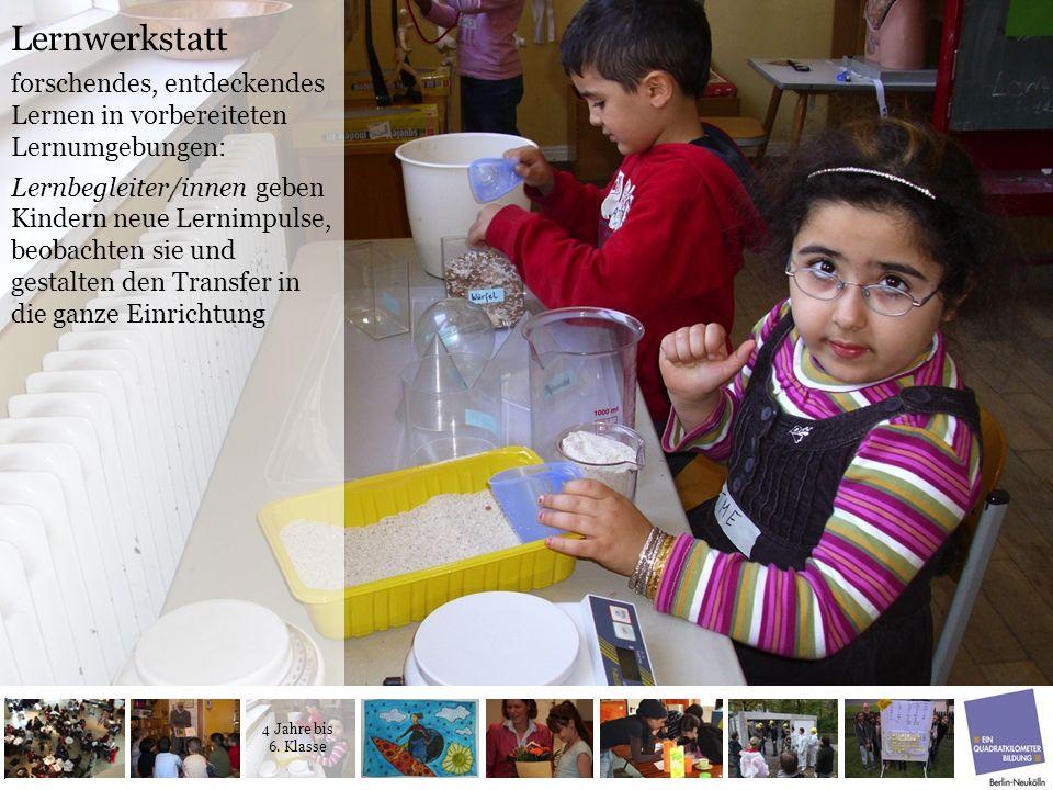 Lernwerkstatt forschendes, entdeckendes Lernen in vorbereiteten Lernumgebungen: Lernbegleiter/innen geben Kindern neue Lernimpulse, beobachten sie und