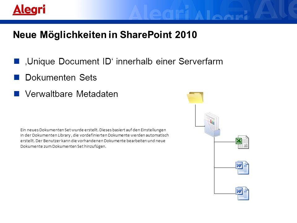 Unique Document ID innerhalb einer Serverfarm Dokumenten Sets Verwaltbare Metadaten Ein neues Dokumenten Set wurde erstellt. Dieses basiert auf den Ei