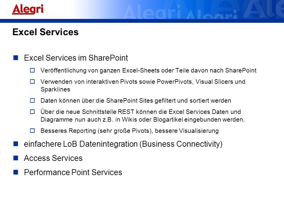 Excel Services Excel Services im SharePoint Veröffentlichung von ganzen Excel-Sheets oder Teile davon nach SharePoint Verwenden von interaktiven Pivot