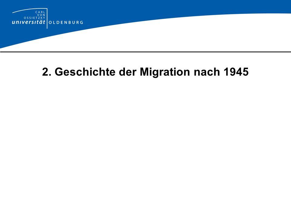 2. Geschichte der Migration nach 1945