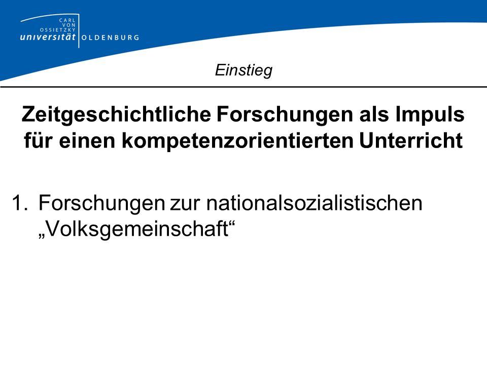 Volksgemeinschaft als soziale Praxis: -Inklusion, -Exklusion und -Distinktion 1.