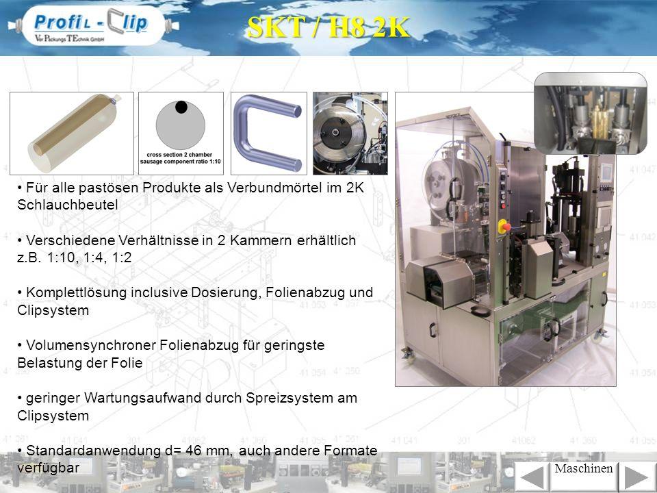 SKT / H8 2K Maschinen Für alle pastösen Produkte als Verbundmörtel im 2K Schlauchbeutel Verschiedene Verhältnisse in 2 Kammern erhältlich z.B. 1:10, 1