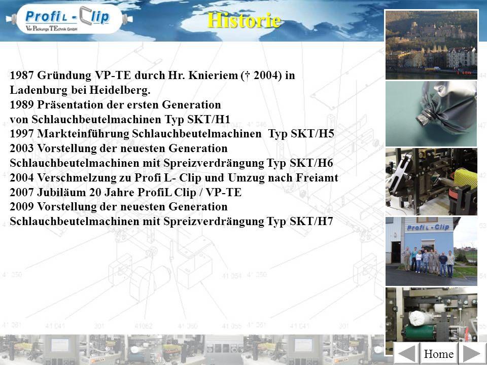 1987 Gründung VP-TE durch Hr. Knieriem ( 2004) in Ladenburg bei Heidelberg. 1989 Präsentation der ersten Generation von Schlauchbeutelmachinen Typ SKT