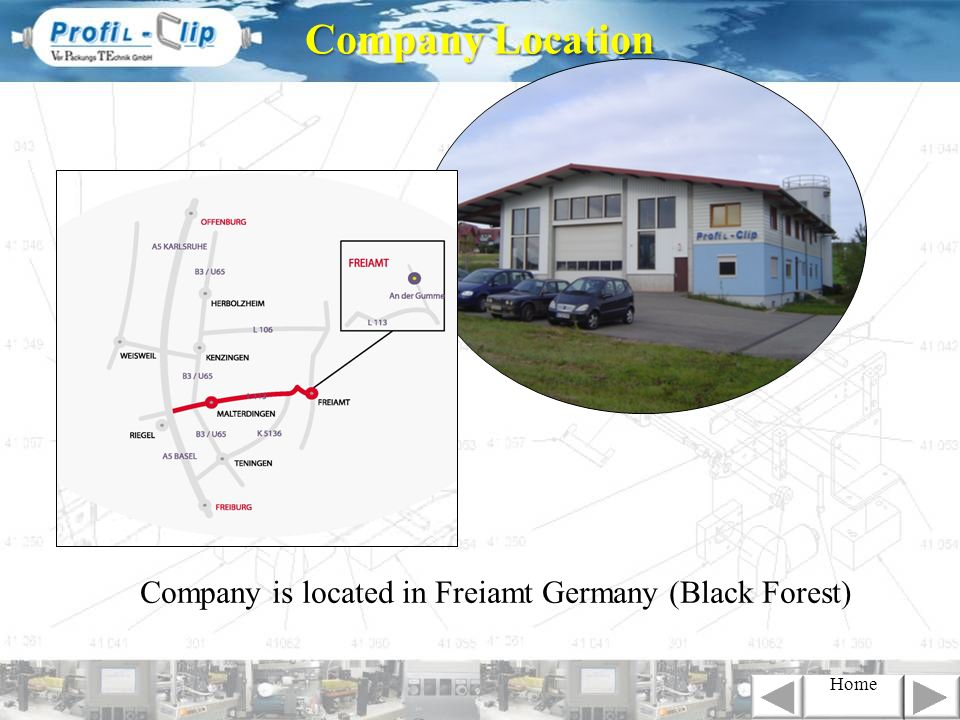 Company is located in Freiamt Germany (Black Forest) Company Location Home