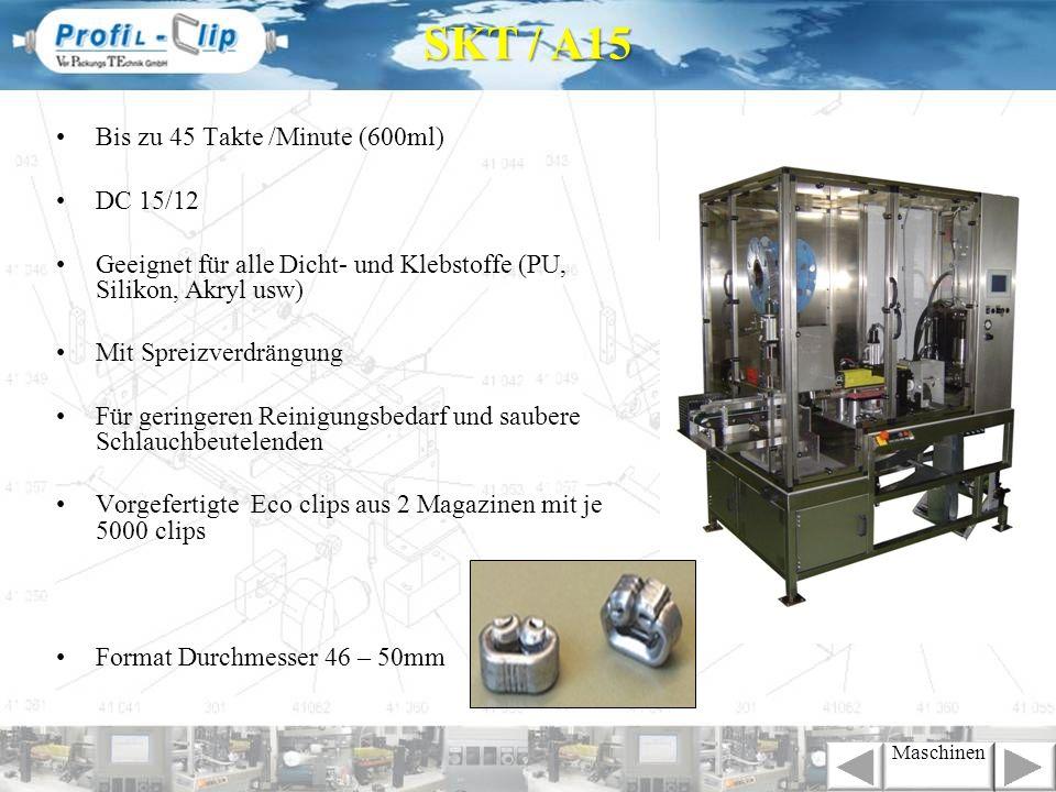 SKT / H8 2K Maschinen Für alle pastösen Produkte als Verbundmörtel im 2K Schlauchbeutel Verschiedene Verhältnisse in 2 Kammern erhältlich z.B.