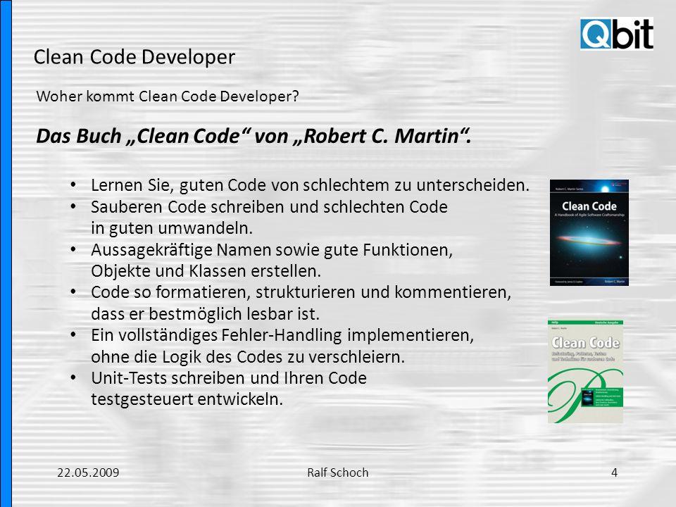 Clean Code Developer Aus der Praxis: Aussagekräftige Namen – Suchbare Namen Bessere Lösung: int realDaysPerIdealDay = 4; const int WORK_DAYS_PER_WEEK = 5; int sum = 0; for (int j=0; j<NUMBER_OF_TASKS; j++){ int realTaskDays = TasksEstimate[j]*realDaysPerIdealDay; int realTaskWeeks = (realdays / WORK_DAYS_PER_WEEK) ; sum += realTaskWeeks; } Es ist einfacher nach WORK_DAYS_PER_WEEK zu suchen.