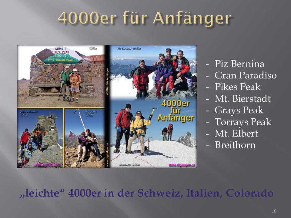 10 leichte 4000er in der Schweiz, Italien, Colorado -P-Piz Bernina -G-Gran Paradiso -P-Pikes Peak -M-Mt.
