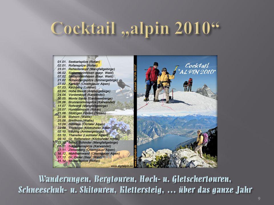 9 Wanderungen, Bergtouren, Hoch- u. Gletschertouren, Schneeschuh- u.