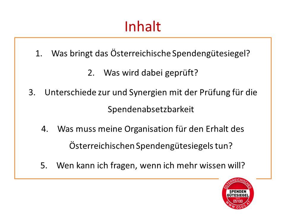 Inhalt 1.Was bringt das Österreichische Spendengütesiegel.