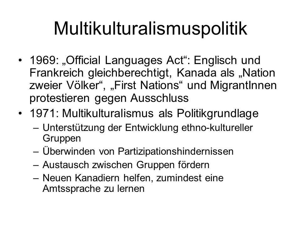 Multikulturalismuspolitik 1969: Official Languages Act: Englisch und Frankreich gleichberechtigt, Kanada als Nation zweier Völker, First Nations und M