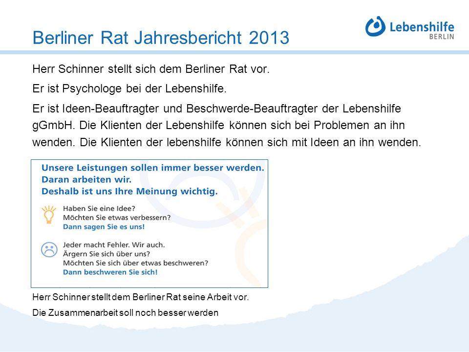 Herr Schinner stellt sich dem Berliner Rat vor. Er ist Psychologe bei der Lebenshilfe. Er ist Ideen-Beauftragter und Beschwerde-Beauftragter der Leben