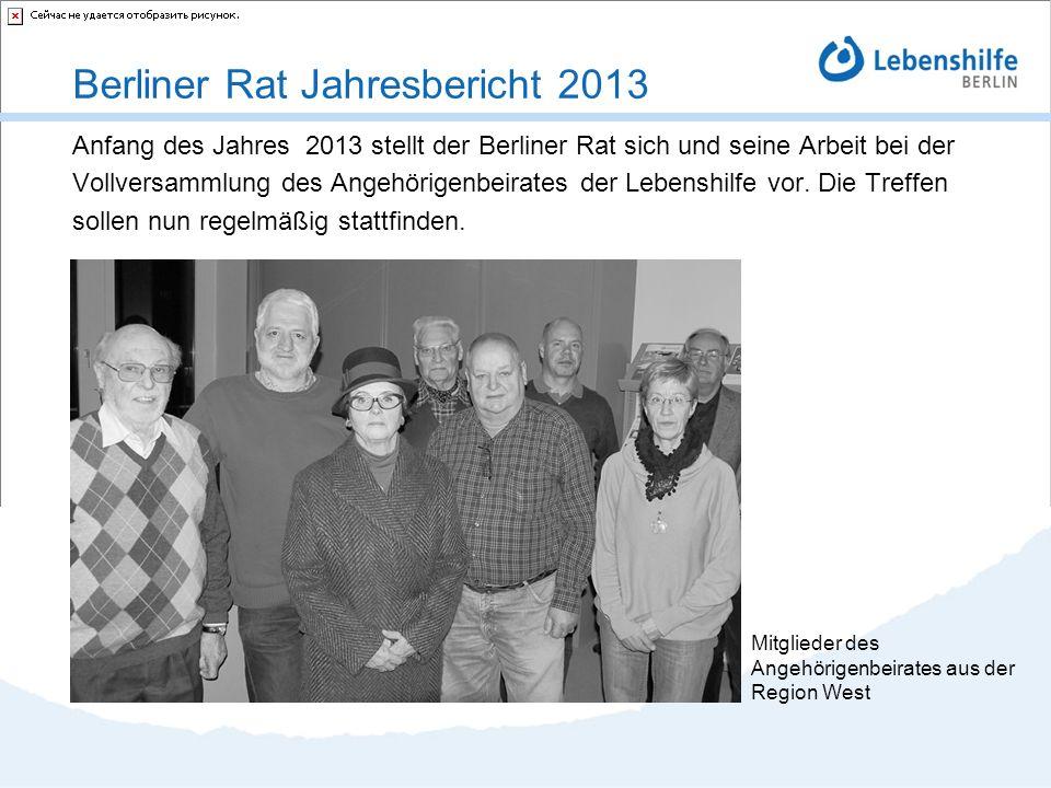 Anfang des Jahres 2013 stellt der Berliner Rat sich und seine Arbeit bei der Vollversammlung des Angehörigenbeirates der Lebenshilfe vor. Die Treffen