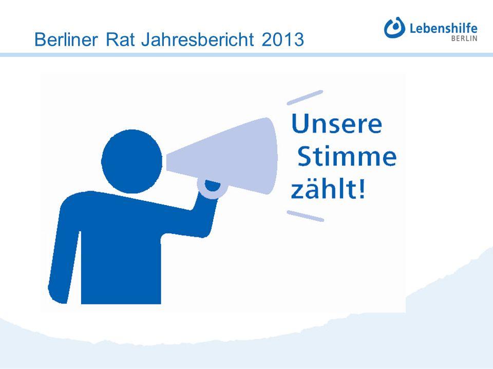 Damit jeder dazu gehört! Berliner Rat Jahresbericht 2013