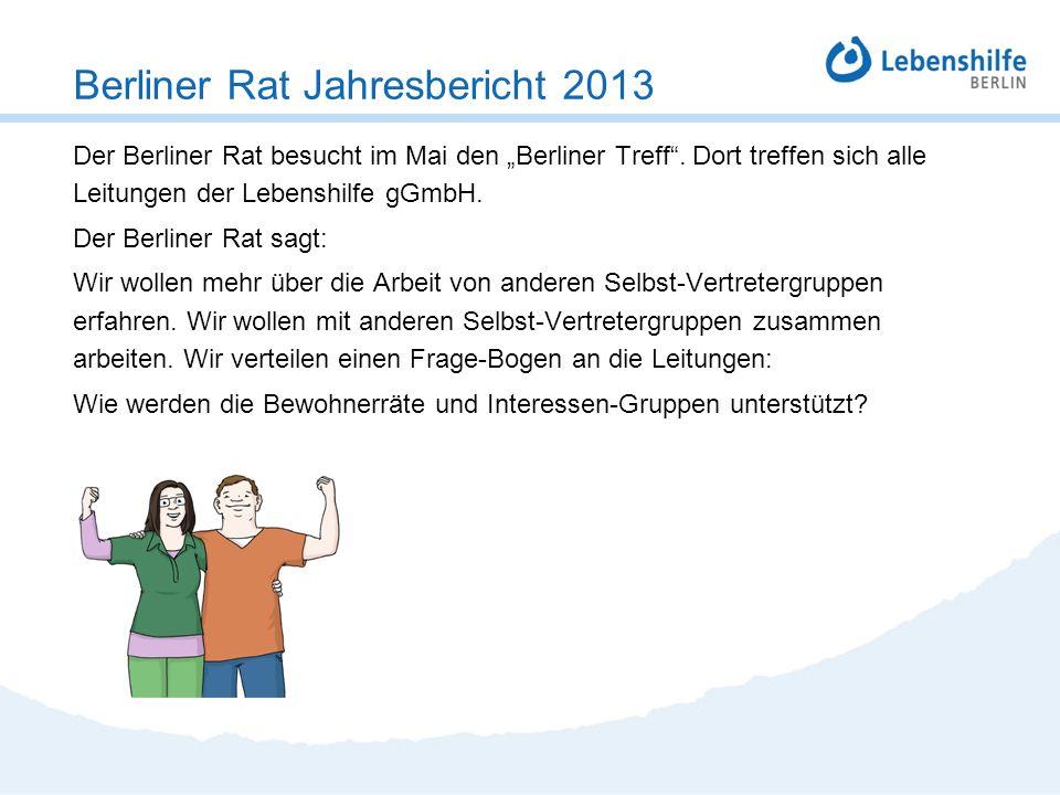 Der Berliner Rat besucht im Mai den Berliner Treff. Dort treffen sich alle Leitungen der Lebenshilfe gGmbH. Der Berliner Rat sagt: Wir wollen mehr übe