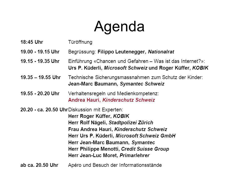 Agenda 18:45 UhrTüröffnung 19.00 - 19.15 UhrBegrüssung: Filippo Leutenegger, Nationalrat 19.15 - 19.35 UhrEinführung «Chancen und Gefahren – Was ist das Internet?»: Urs P.