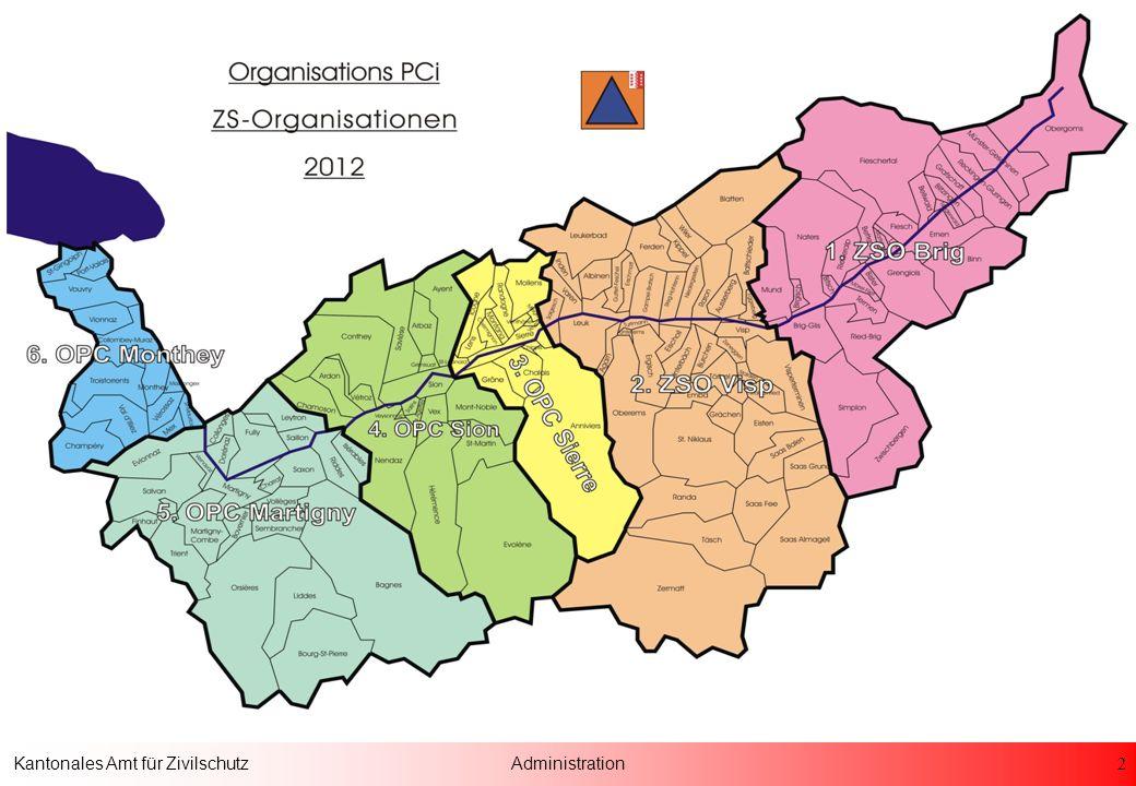 13 Kantonales Amt für ZivilschutzAdministration Organisation und Aufgaben