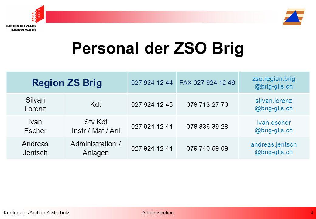 4 Kantonales Amt für ZivilschutzAdministration Personal der ZSO Brig Region ZS Brig 027 924 12 44FAX 027 924 12 46 zso.region.brig @brig-glis.ch Silva