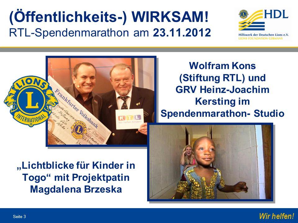 Seite 3 Wir helfen! (Öffentlichkeits-) WIRKSAM! RTL-Spendenmarathon am 23.11.2012 Lichtblicke für Kinder in Togo mit Projektpatin Magdalena Brzeska Wo