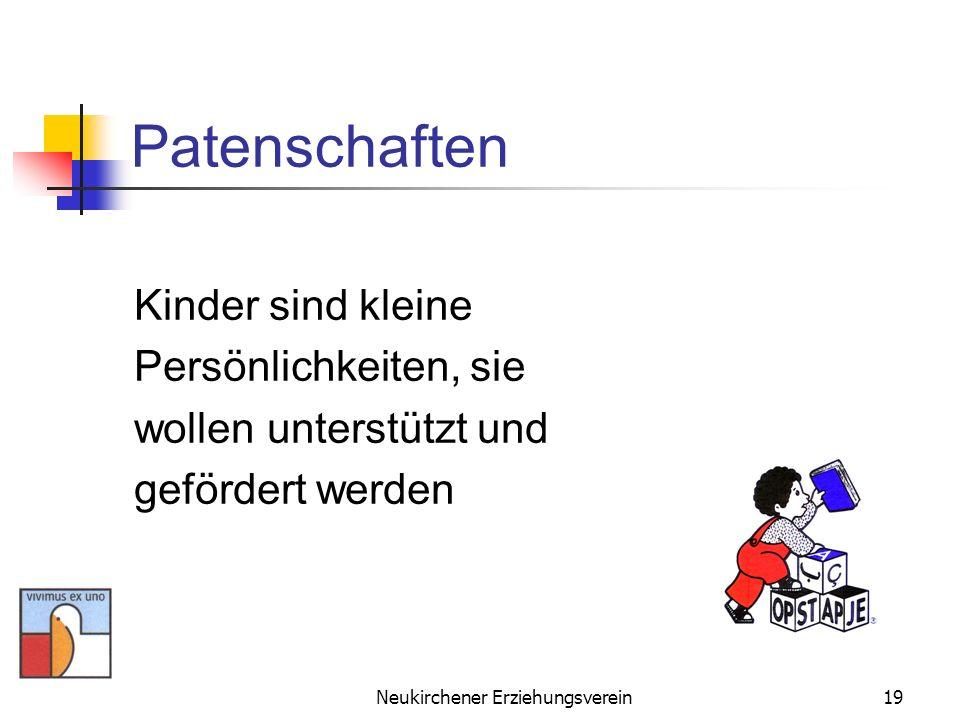 Neukirchener Erziehungsverein19 Patenschaften Kinder sind kleine Persönlichkeiten, sie wollen unterstützt und gefördert werden