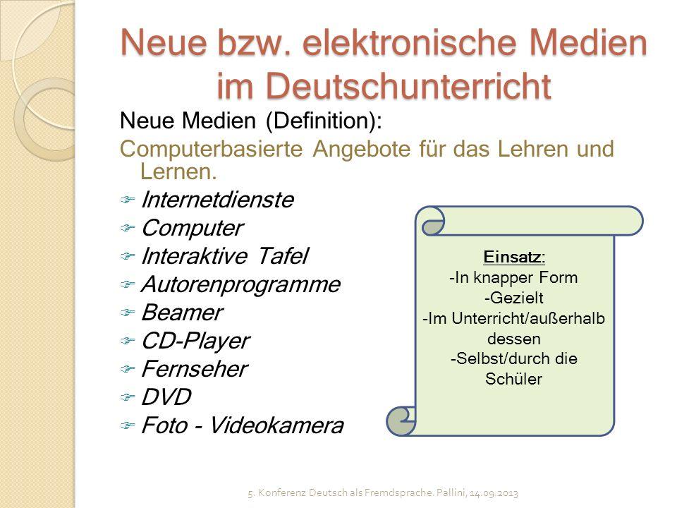 Neue bzw. elektronische Medien im Deutschunterricht Neue Medien (Definition): Computerbasierte Angebote für das Lehren und Lernen. Internetdienste Com