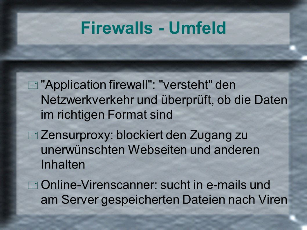 Firewalls - Umfeld +
