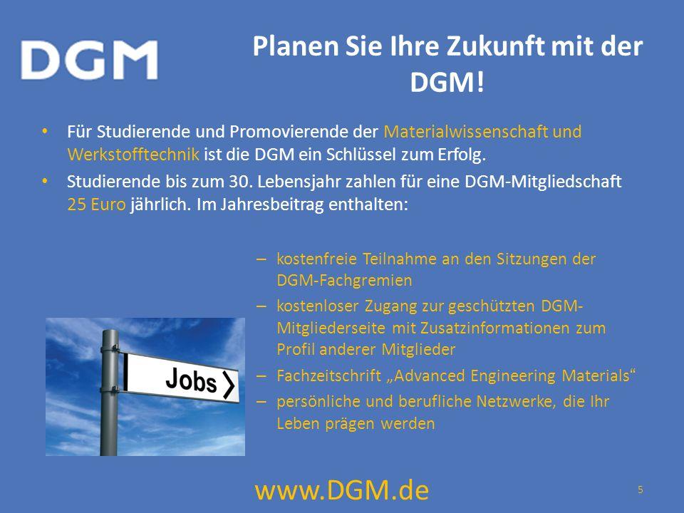 Planen Sie Ihre Zukunft mit der DGM.