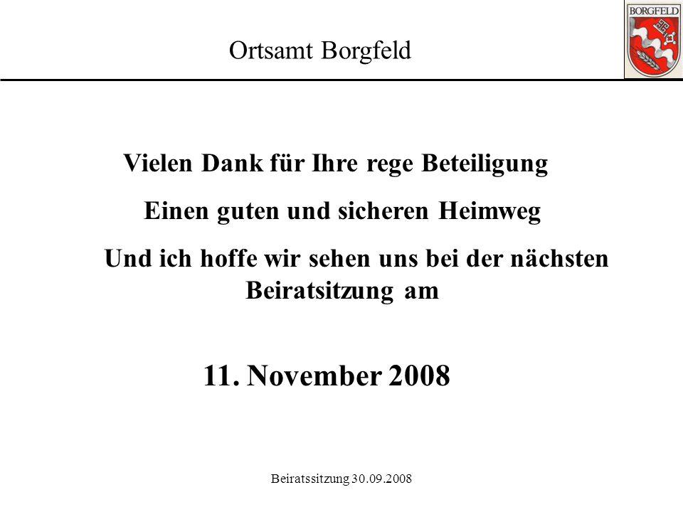 Beiratssitzung 30.09.2008 Ortsamt Borgfeld 9. Mitteilungen: Internet: www.ortsamt-borgfeld.de