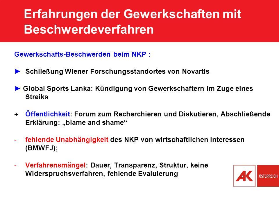 Erfahrungen der Gewerkschaften mit Beschwerdeverfahren Gewerkschafts-Beschwerden beim NKP : Schließung Wiener Forschungsstandortes von Novartis Global