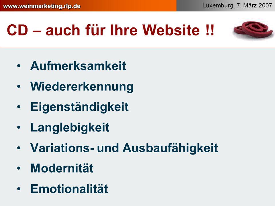 www.weinmarketing.rlp.de Luxemburg, 7.März 2007 CD – auch für Ihre Website !.