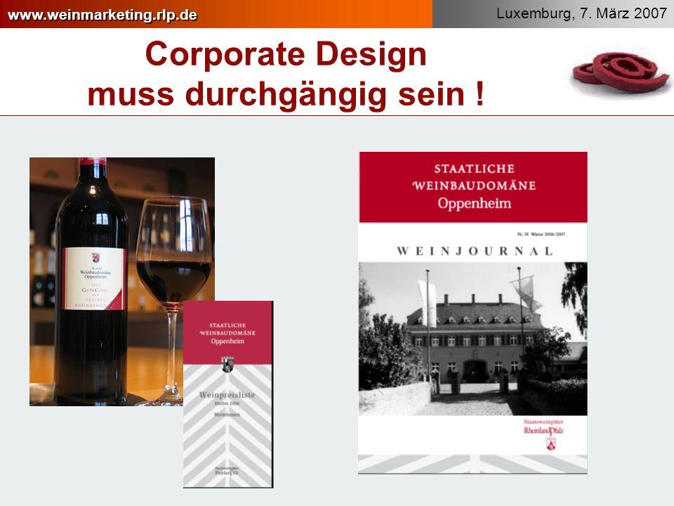 www.weinmarketing.rlp.de Corporate Design muss durchgängig sein !