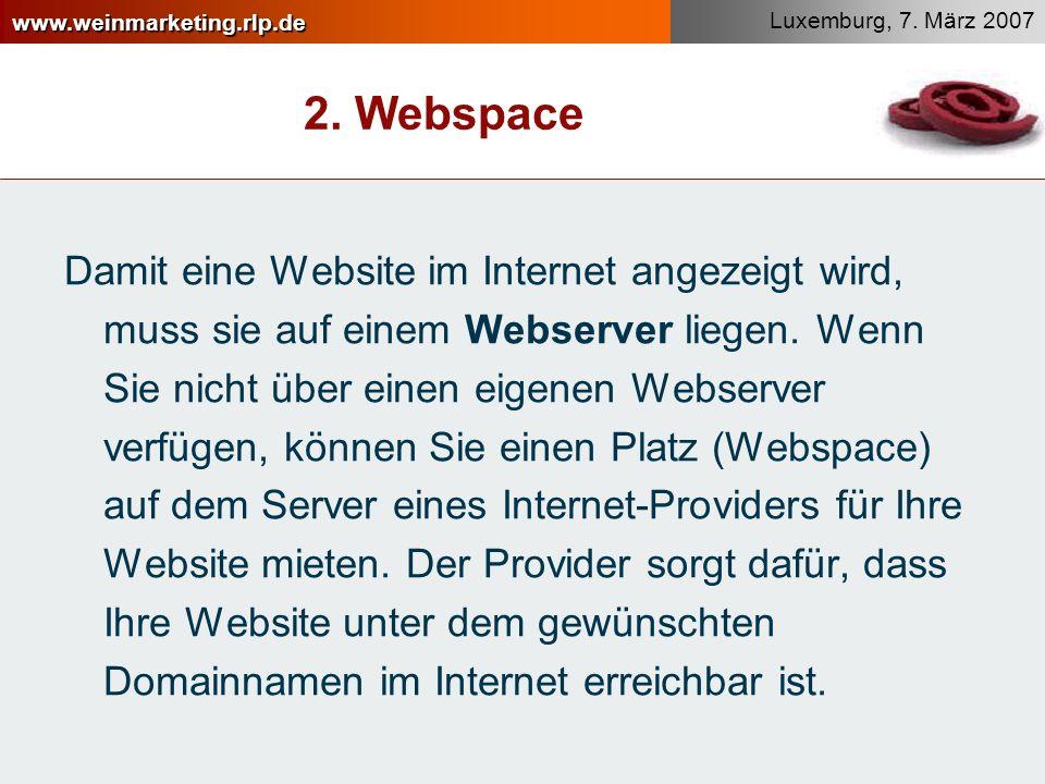 www.weinmarketing.rlp.de Luxemburg, 7.März 2007 2.