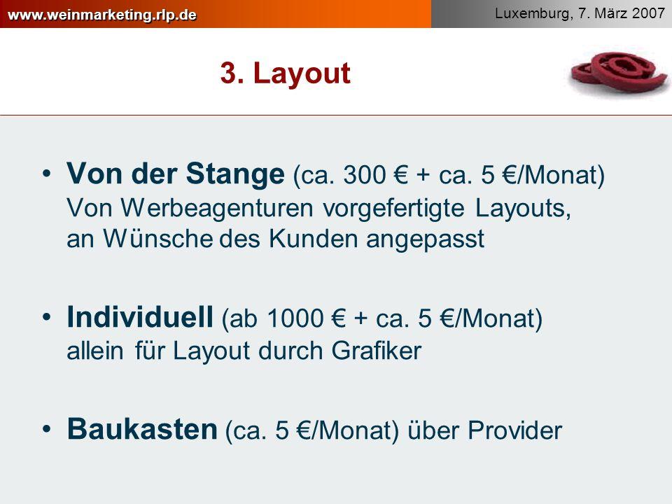 www.weinmarketing.rlp.de Luxemburg, 7.März 2007 3.