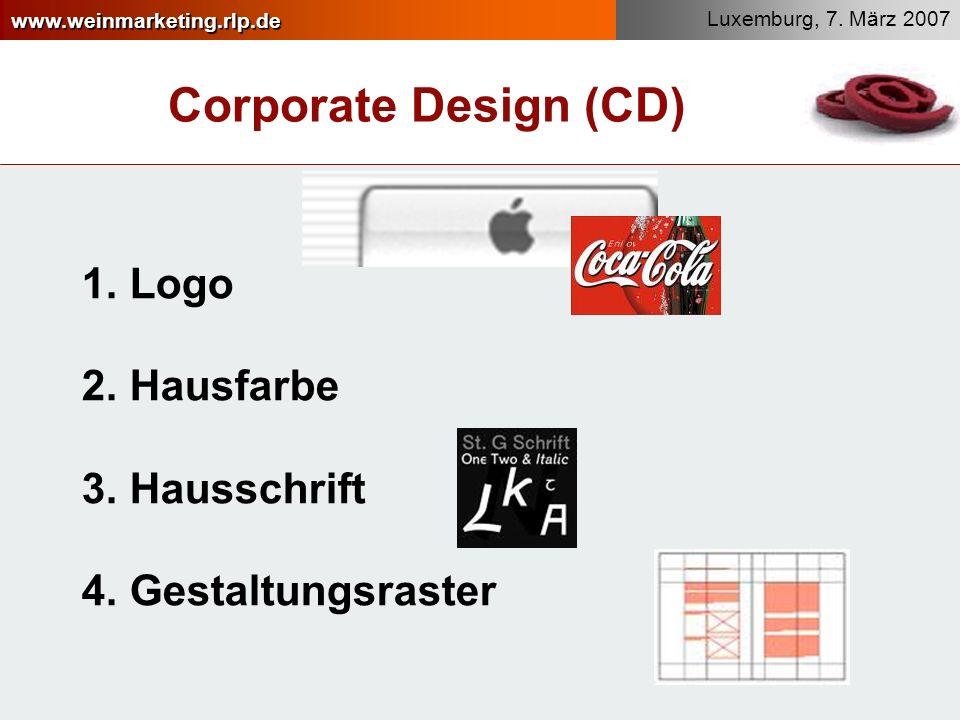 www.weinmarketing.rlp.de Luxemburg, 7.März 2007 Corporate Design (CD) 1.