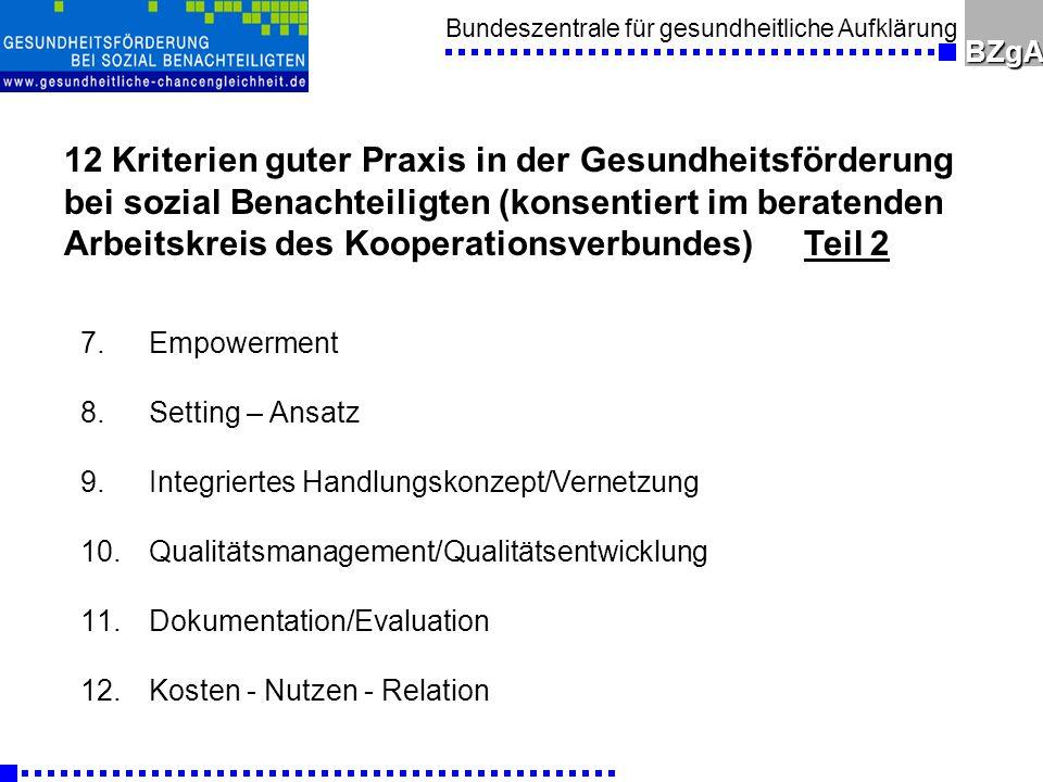 Bundeszentrale für gesundheitliche AufklärungBZgA 7.