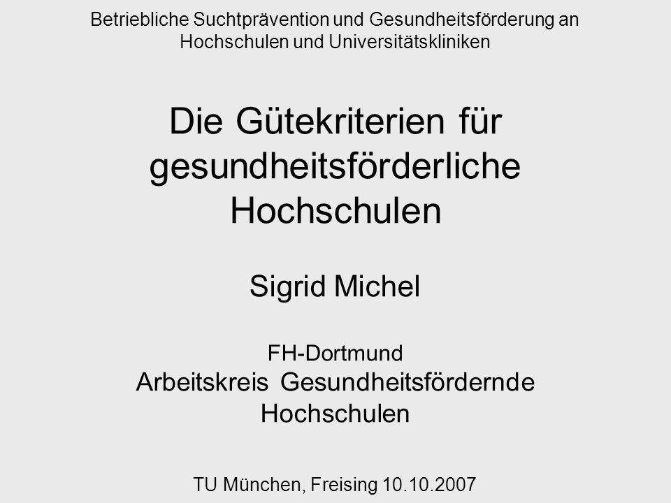 Gütekriterien Gesundheitsfördernder Hochschulen 10.