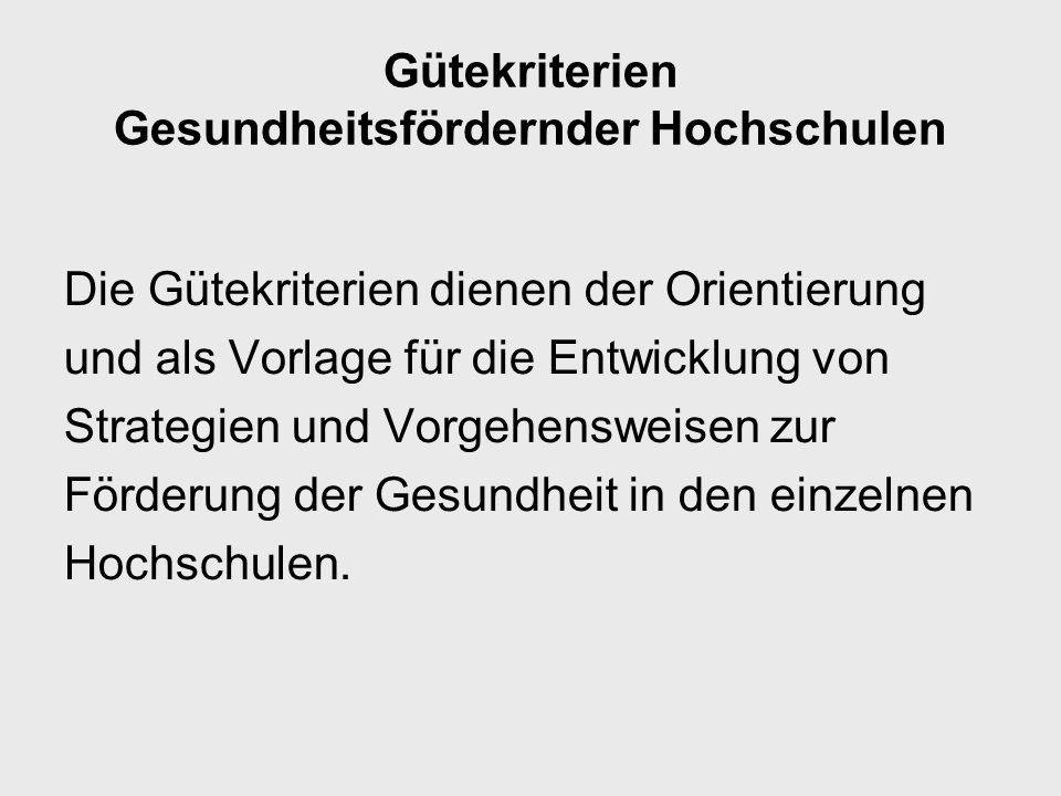 Gütekriterien Gesundheitsfördernder Hochschulen 8.