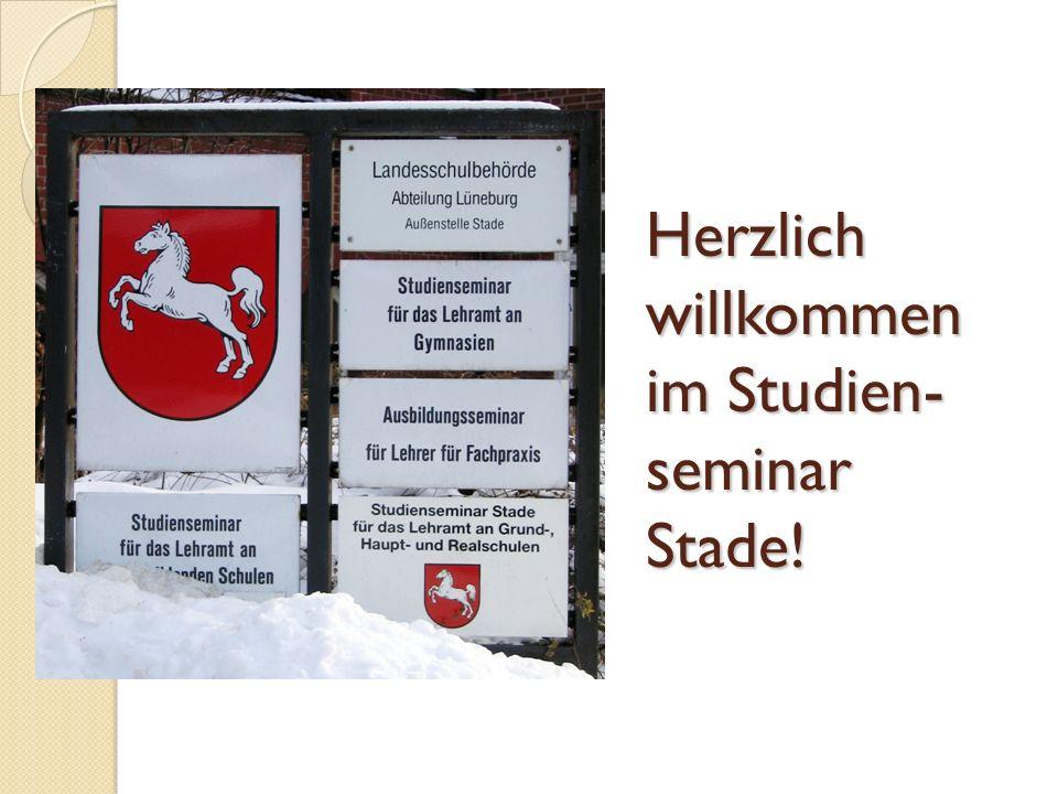 Herzlich willkommen im Studien- seminar Stade!