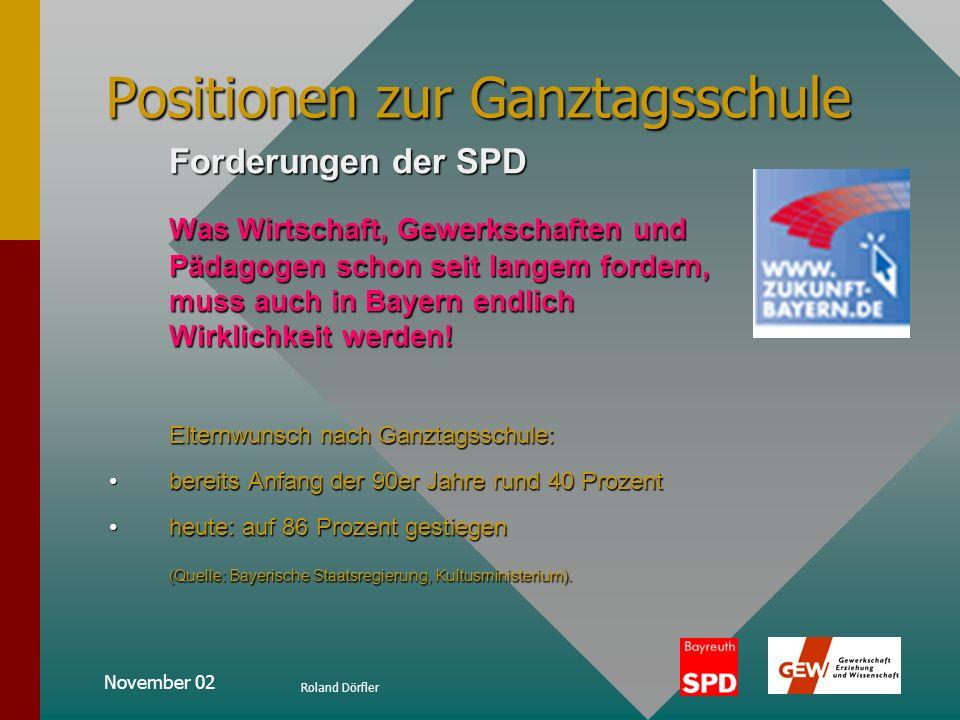 November 02 Roland Dörfler Ganztagsschulen in Bayern