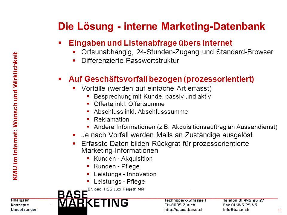 KMU im Internet: Wunsch und Wirklichkeit 10 Die Lösung - Datenbank für Kunden