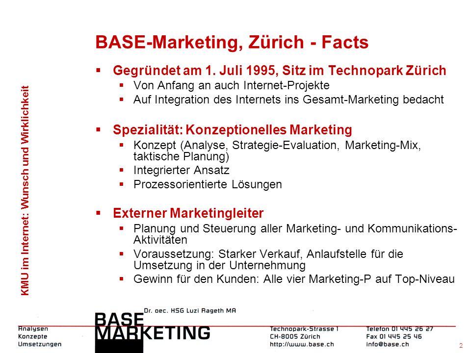 KMU im Internet: Wunsch und Wirklichkeit 1 Marketing für Cyberoffice SA, Paris - Die reale Virtualität Dr.