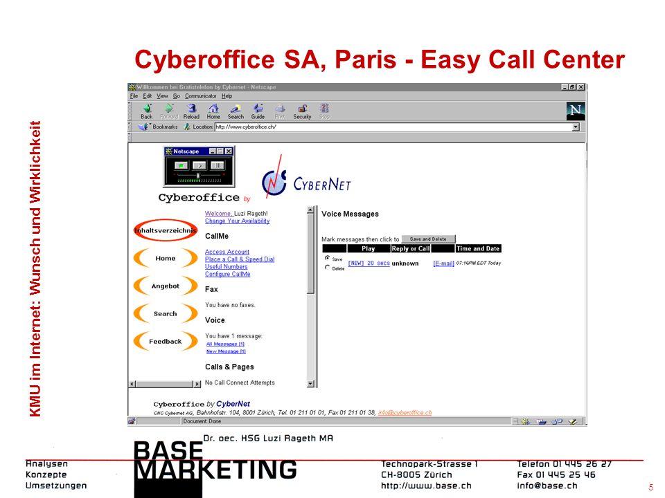 KMU im Internet: Wunsch und Wirklichkeit 5 Cyberoffice SA, Paris - Easy Call Center