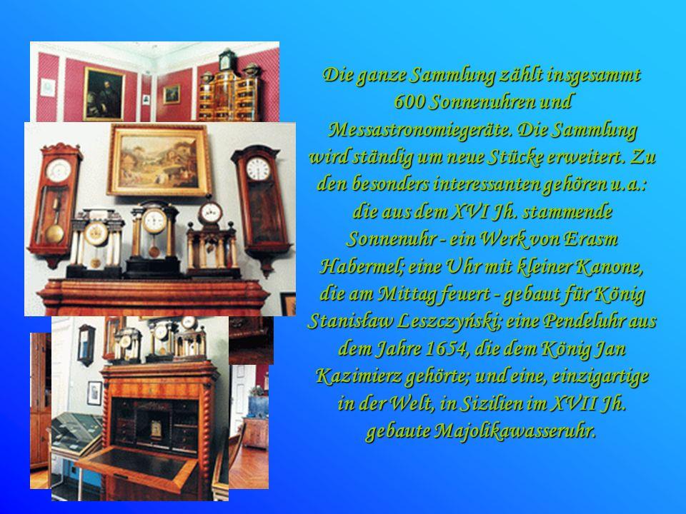 Die ganze Sammlung zählt insgesammt 600 Sonnenuhren und Messastronomiegeräte. Die Sammlung wird ständig um neue Stücke erweitert. Zu den besonders int