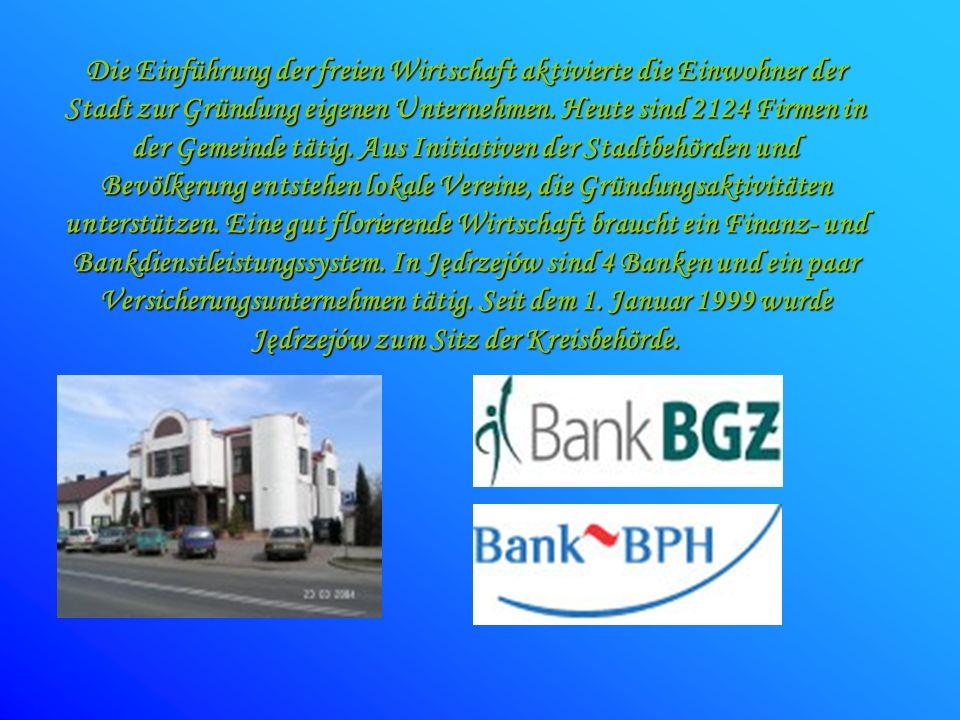 Die Einführung der freien Wirtschaft aktivierte die Einwohner der Stadt zur Gründung eigenen Unternehmen. Heute sind 2124 Firmen in der Gemeinde tätig