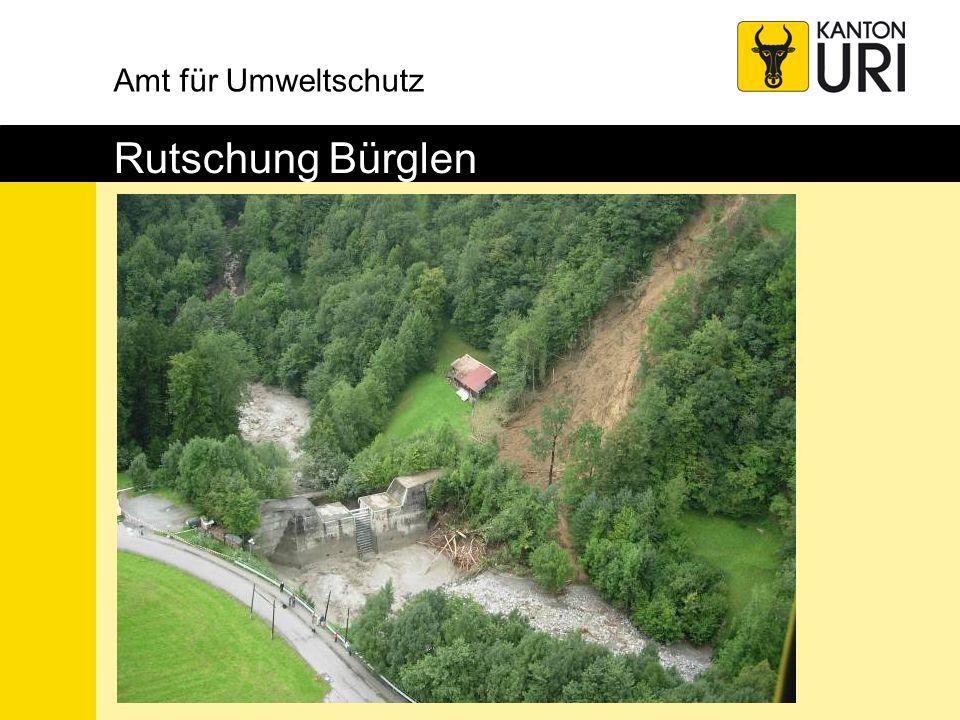 Amt für Umweltschutz Rutschung Bürglen