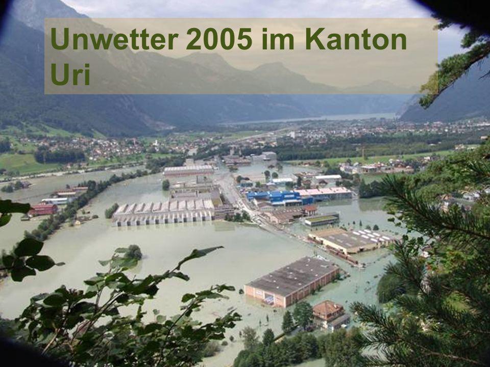 Amt für Umweltschutz Unwetter 2005 Unwetter 2005 im Kanton Uri